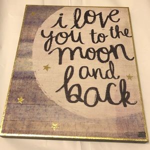 I Love You To The Moon & Back Wooden Wall Art